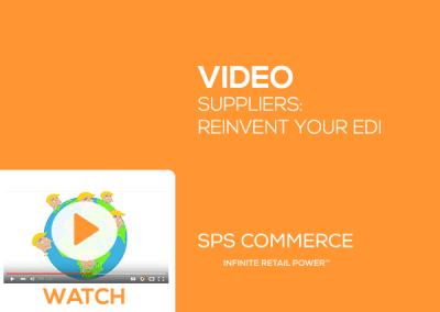 Suppliers: Reinvent your EDI with SPS Commerce