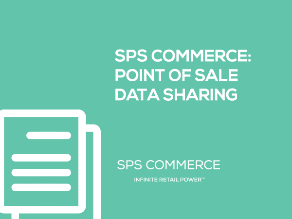 SPS Commerce White Paper: Point of Sale Data Sharing