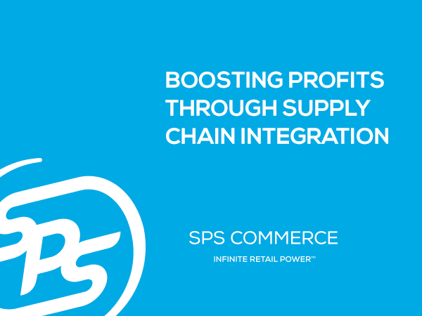 Boosting Profits Through Supply Chain Integration: Best Practices for Retailers, Grocers, and Distributors