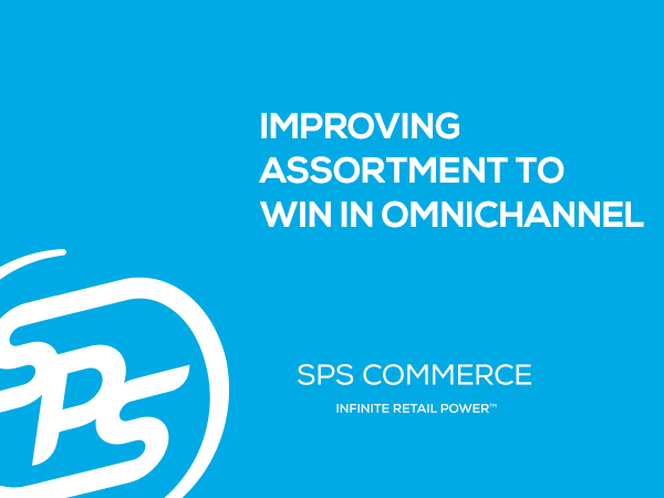 Improving Assortment to Win in Omnichannel