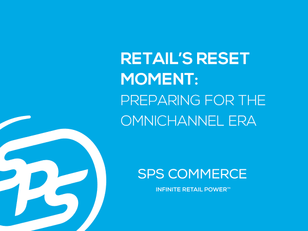 Retail's Reset Moment: Preparing for the Omnichannel Era