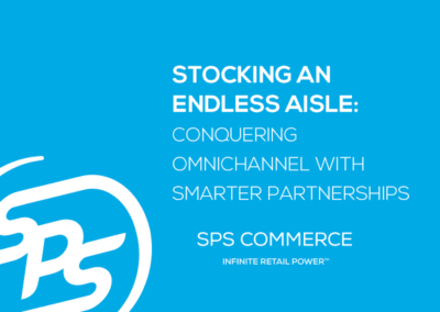 Stocking an Endless Aisle: Conquering Omnichannel with Smarter Partnerships (TBR)