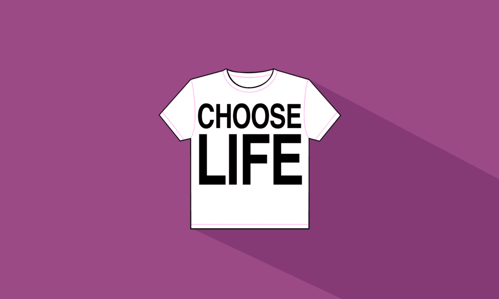 Blog picture – Choose Life
