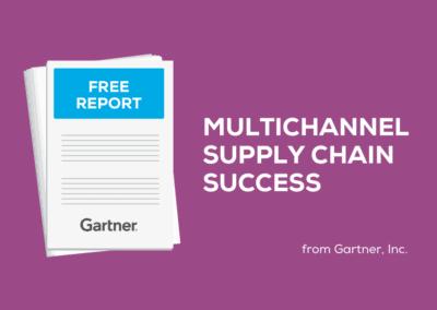 Download Gartner Report: Multichannel Supply Chain Success