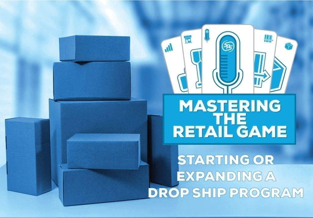 Mastering the Retail Game – Starting or Expanding a Drop Shipping Program