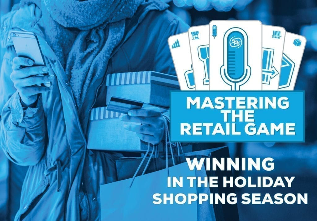 Mastering the Retail Game – Episode 9 – Winning in the Holiday Shopping Season