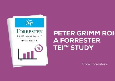 Peter Grimm ROI story | Study conducted by Forrester Consulting