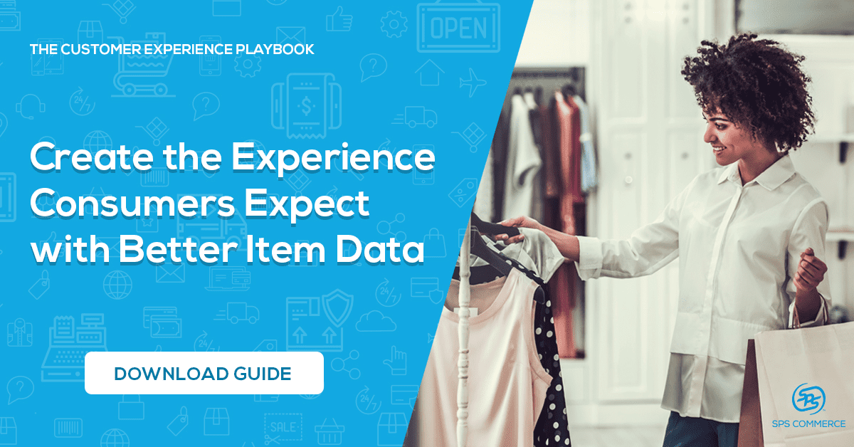 Create the Experience Consumers Expect with Better Item Data