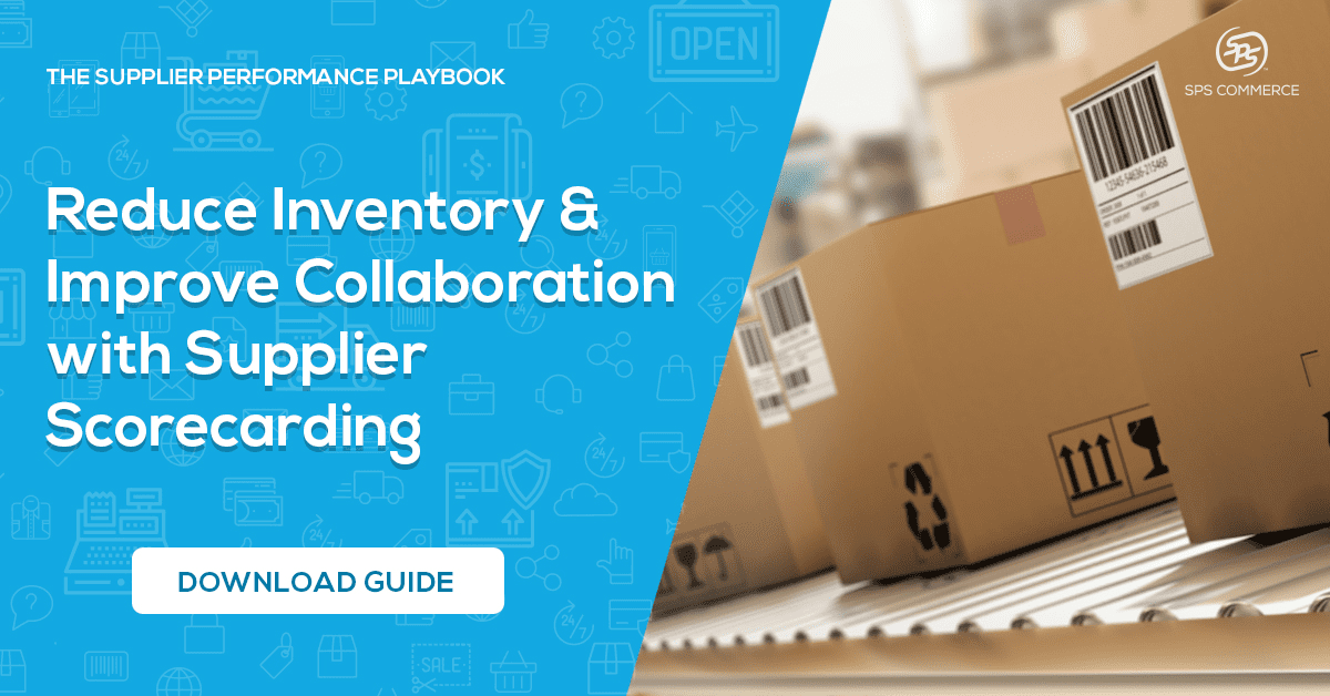 Reduce Inventory & Improve Collaboration with Supplier Scorecarding