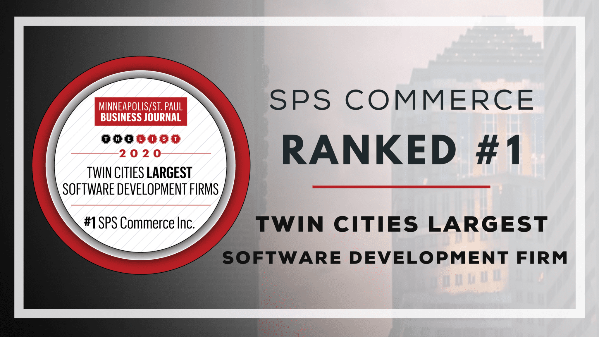 SPS Ranked #1 Twin Cities Tech Firm, Employs 20% of Local Tech Workforce at Software Firms