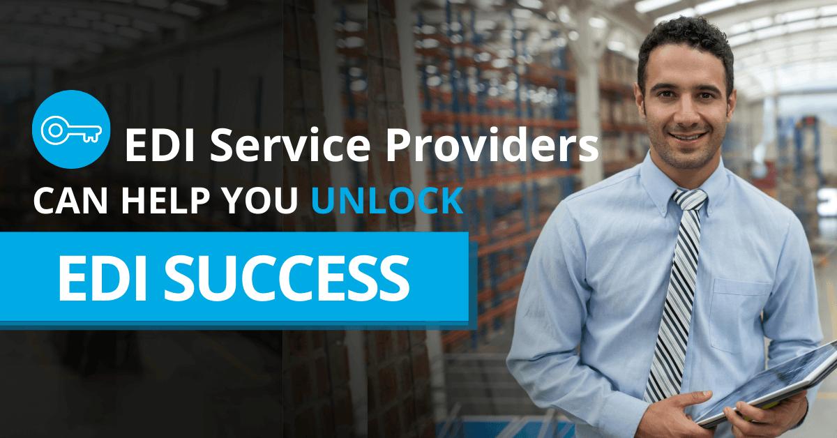 How EDI service providers help unlock EDI success