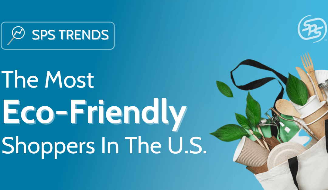 The Most Eco-Friendly Shoppers in the U.S.